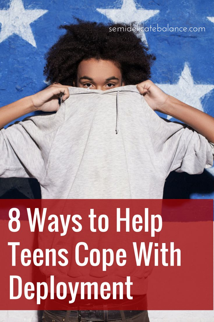 8 Ways to Help Teens Cope with Deployment, Month of the Military Child tips