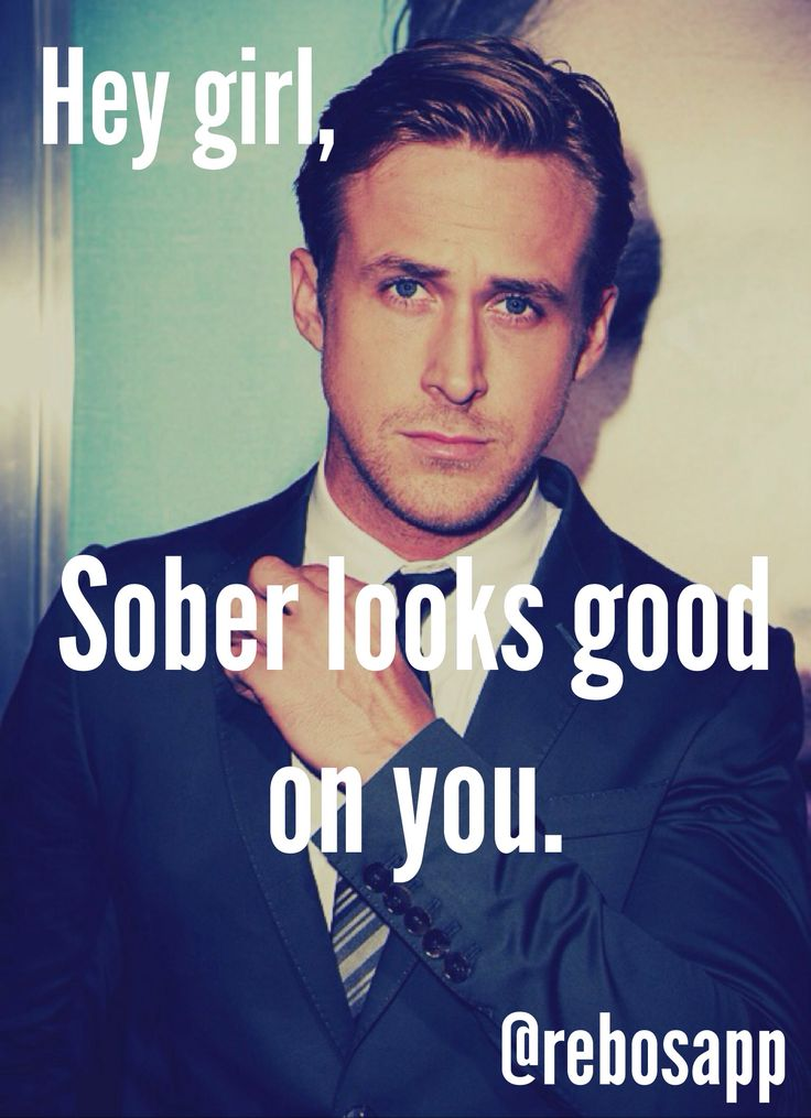 Hey girl, it totally does.  #FamilyFirstIntervention #Sobriety #RyanGosling                                                                                                                                                                                 More