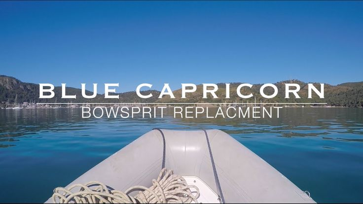 "Blue Capricorn Bowsprit Replacement. Here's a short documentary that we put together for our YouTube playlist ""Preparing for the season."