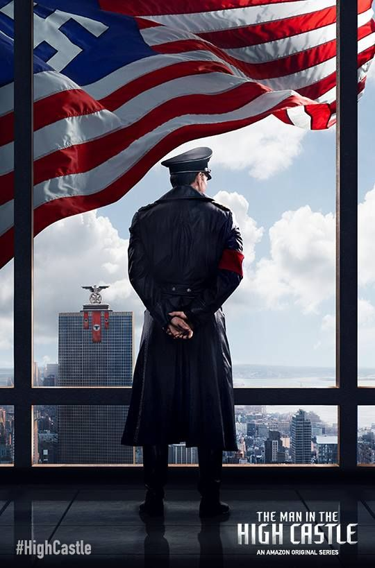THE MAN IN THE HIGH CASTLE (Season 1) - A glimpse into an alternate history of North America. What life after WWII may have been like if the Nazis had won the war.