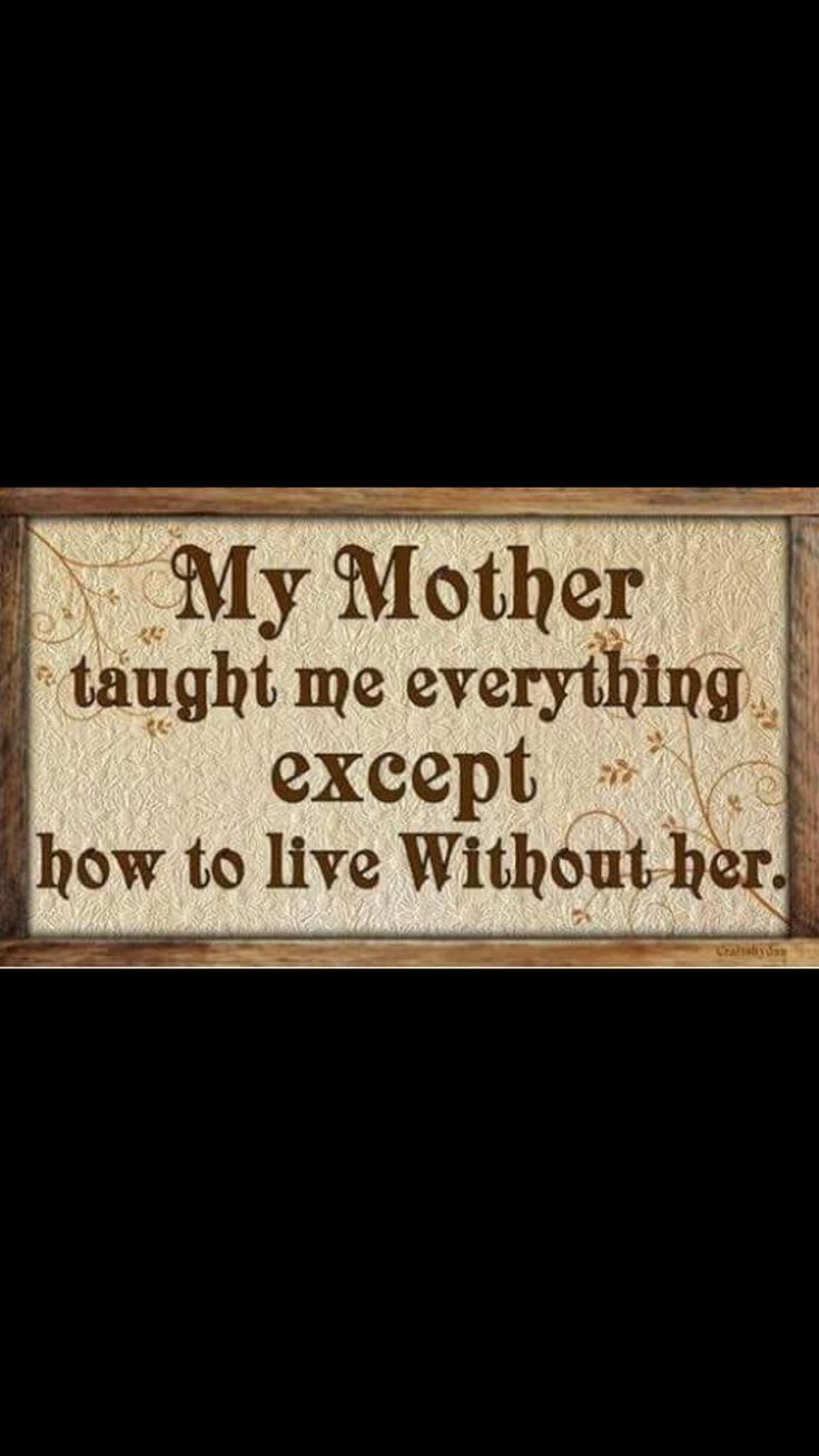 Mom Quotes From Daughter: Love You Mom Quotes, Miss My Mom Quotes
