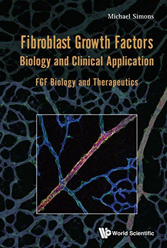 Fibroblast Growth Factors: Biology and Clinical Application Pdf Download e-Book