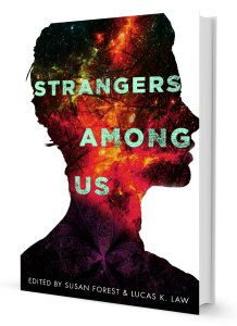 "My story, ""The Age of Miracles"" appears in Strangers Among Us, edited by Susan Forest and Lucas K. Law."