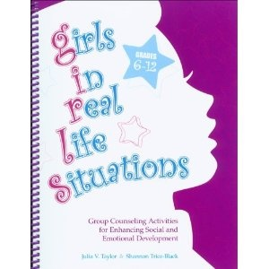 Girls in Real Life Situations: Group Counseling for Enhancing Social and Emotional