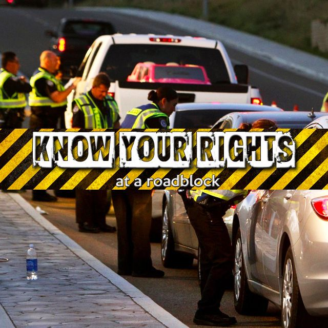 Know your rights at a roadblock. More info on our website. Link in BIO.