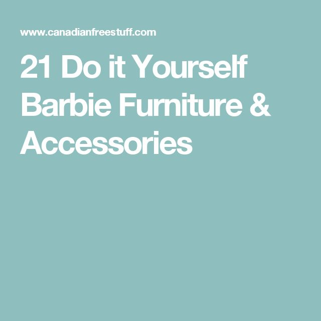 21 Do it Yourself Barbie Furniture & Accessories