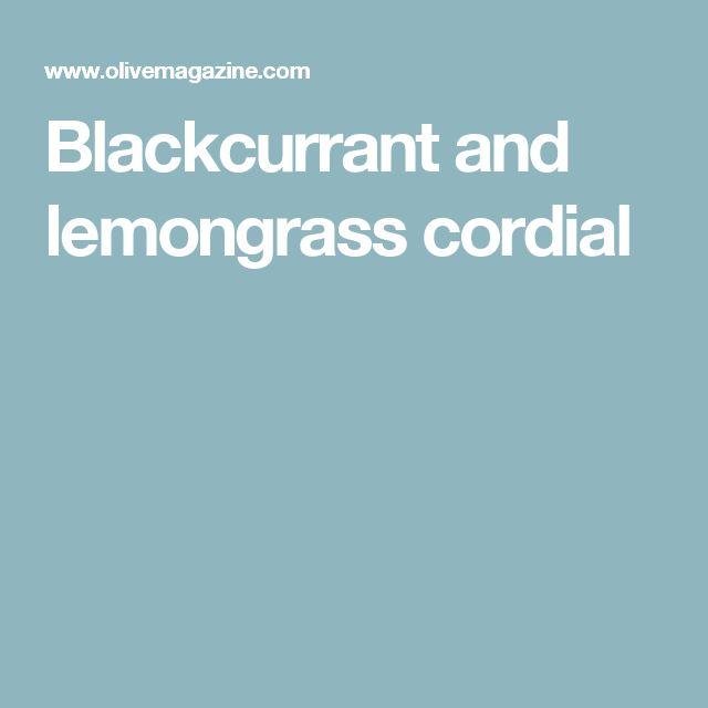 Blackcurrant and lemongrass cordial