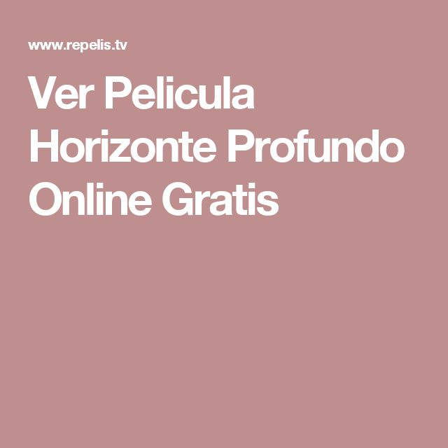 Ver Pelicula Horizonte Profundo Online Gratis