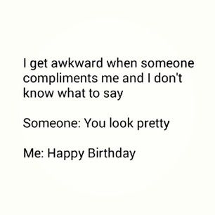 flirting meme awkward meme funny quotes people
