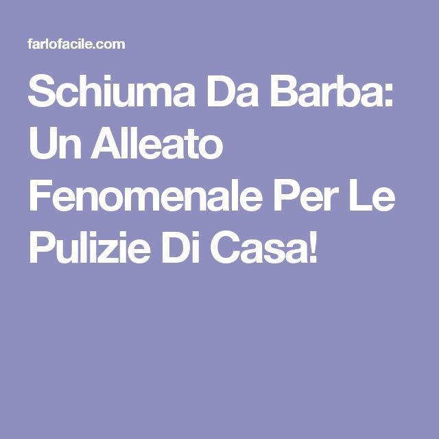 Schiuma Da Barba: Un Alleato Fenomenale Per Le Pulizie Di Casa!