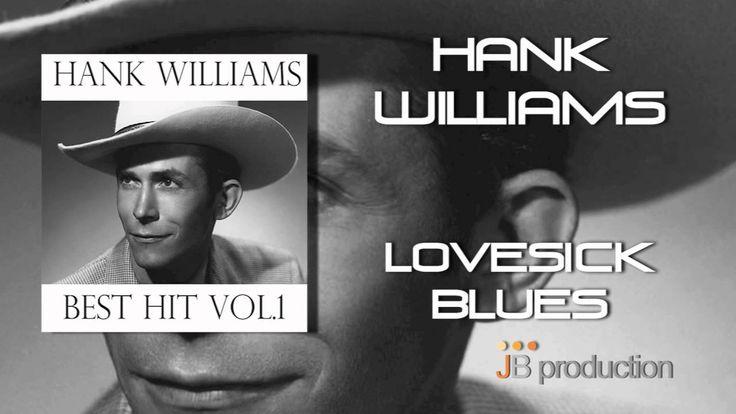 Hank Williams - Lovesick Blues (+playlist)