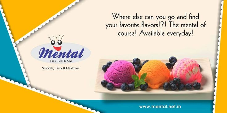 Where else can you go and find your favorite flavors!?! The mental of course! Available everyday!