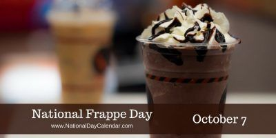 National Frappé Day October 7 Day. This day honors a versatile drink with numerous variables, so there are flavors to suit everyone.  Frappés typically are blended drinks made with either coffee or espresso and topped with whipped cream... A Frappé may also refer to:. Frappé coffee – a blended coffee beverage. A frozen fruit-flavored dessert made with shaved ice. A milkshake.