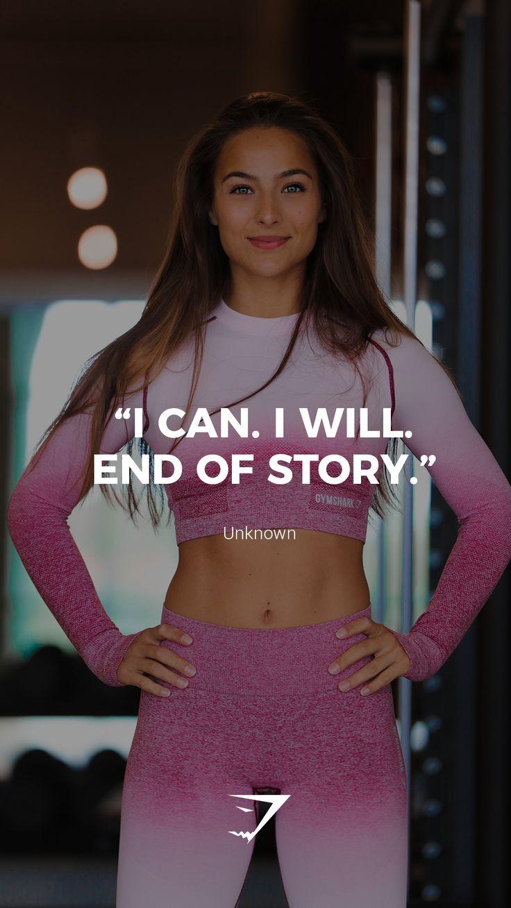"""""""Ich kann. Ich werde. Ende der Geschichte."""" – Unbekannte. #Gymshark #Zitate #Motivational #Ins – Fitness"""
