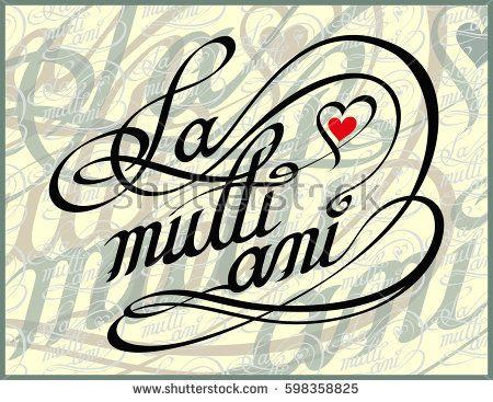 Romanian Happy Birthday Calligraphy Card - La Multi Ani - DOWNLOAD VECTOR: https://www.shutterstock.com/image-vector/romanian-happy-birthday-calligraphy-card-la-598358825