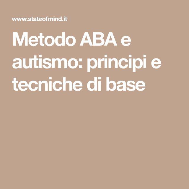 Metodo ABA e autismo: principi e tecniche di base
