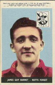 2. James Guy (Jim) Barrett Nottingham Forest