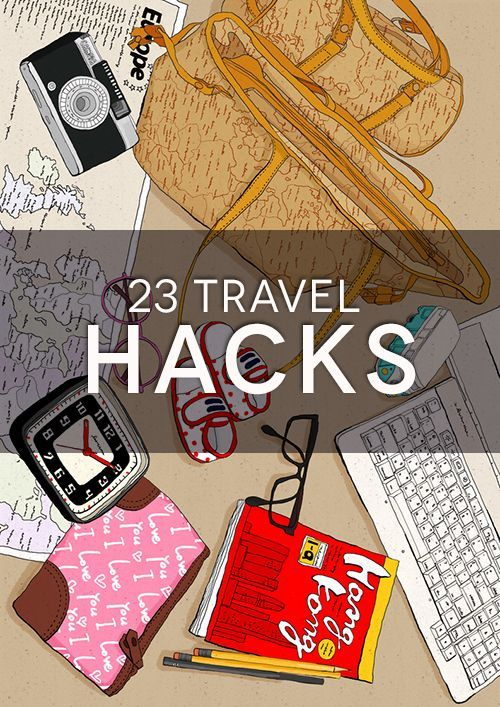 Travel hacks.