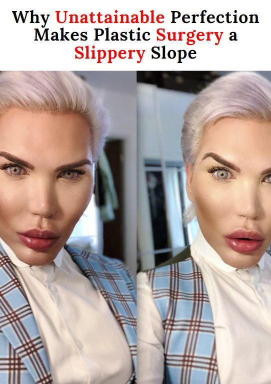 Why Unattainable Perfection Makes Plastic Surgery a
