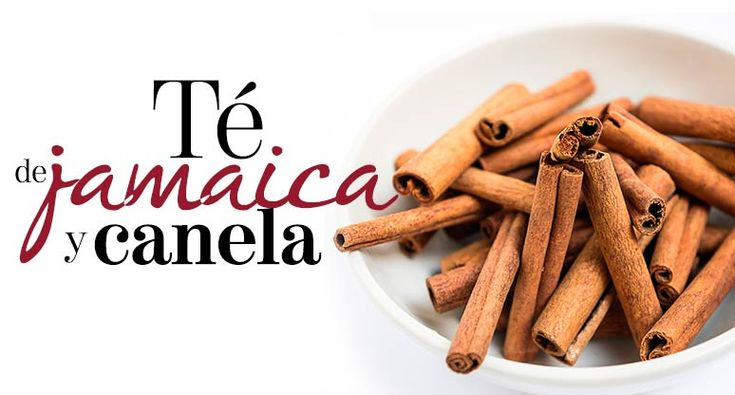 Té de jamaica y canela | The Beauty Effect