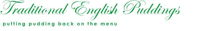 http://www.traditionalenglishpuddings.co.uk/ For comfort food extraordinaire!