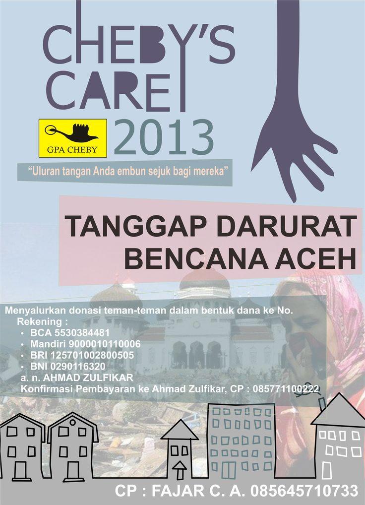 Poster Chebys Care, Proker Cheby tanggap darurat ketika terjadi bencana, saat itu di Aceh, sumbangan disalurkan ke BMSI, via Corel
