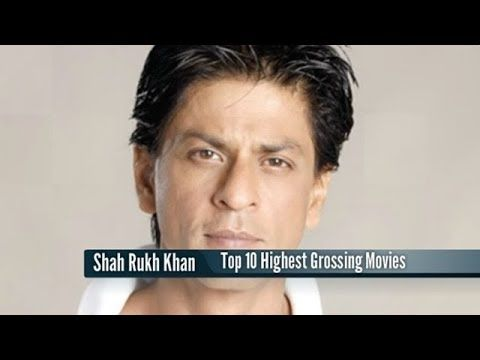 Top 10 Highest Grossing Bollywood Movies of Shah Rukh Khan based on Domestic Box Office Collection