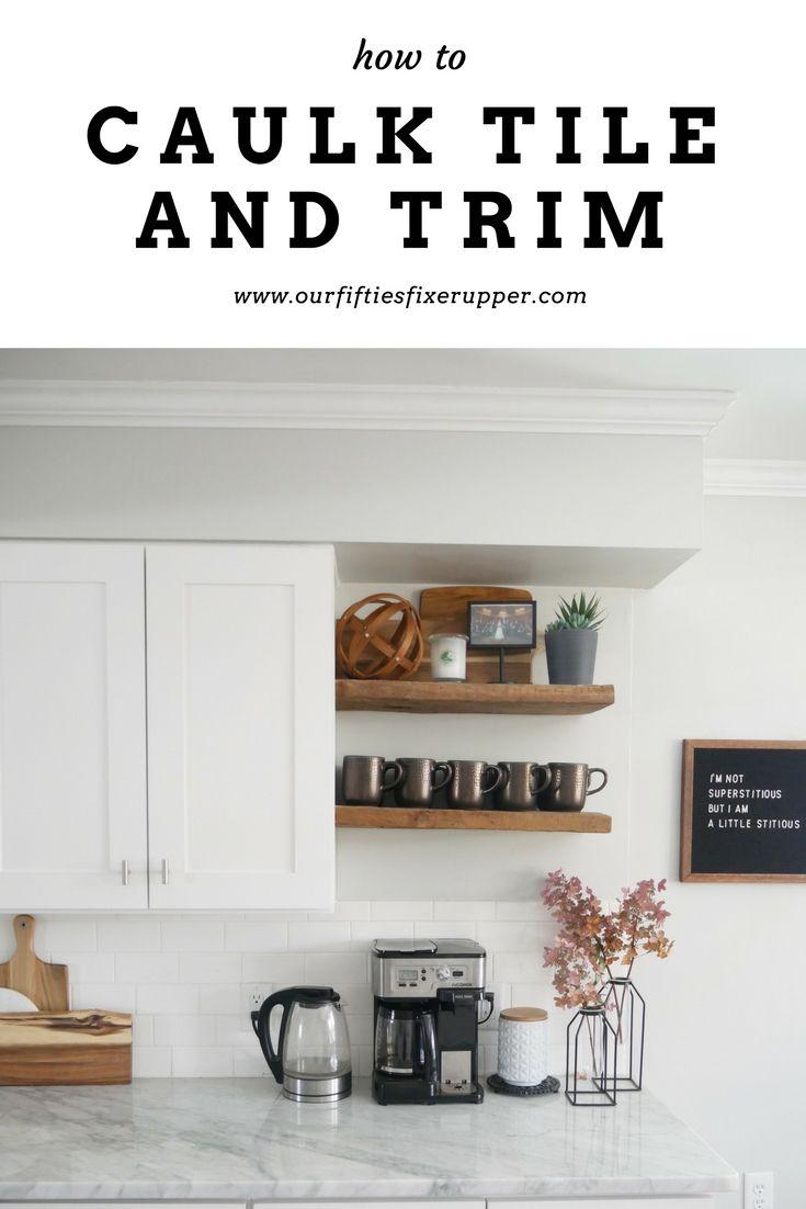 Coming Soon Tile Trim Caulk Kitchen Cabinets