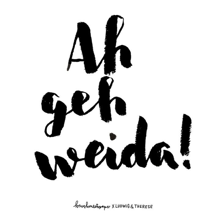 Brushmeetspaper X Ludwig & Therese Bayerisches Lettering Spruch München Blogger Typographie Brush Lettering