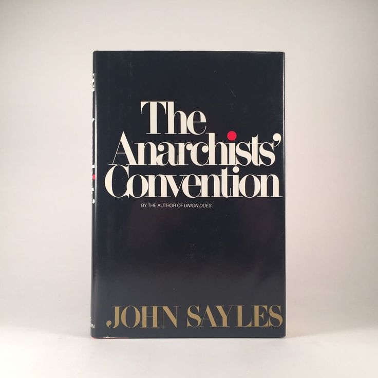 FIRST EDITION The Anarchists' Convention by John Sayles HCDJ 1979 1st Printing | Books, Fiction & Literature | eBay!
