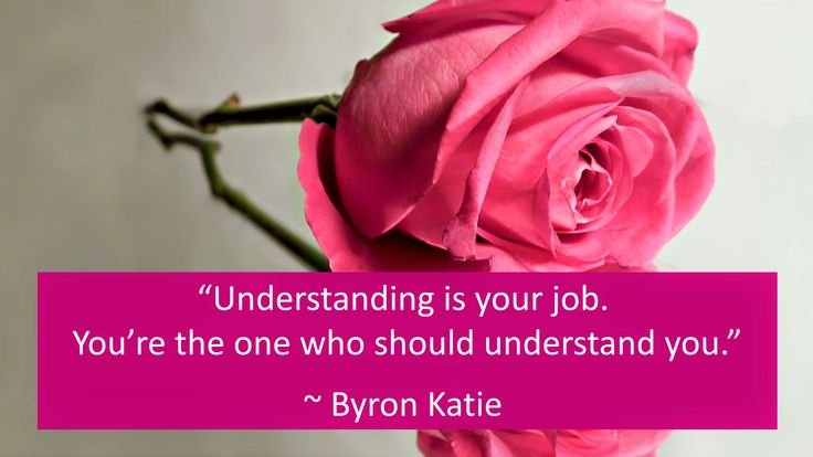 """""""As long as you're frightened of yourself, you're frightened of other people."""" ~ Byron Katie"""