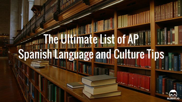 These tips for AP Spanish Language exam are guaranteed to send your score sailing to the top of the pack. Follow our advice and you'll nail this AP test.