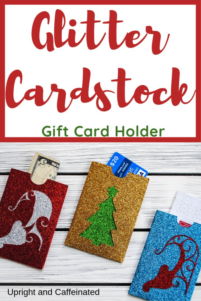 Use Glitter Cardstock To Make This Unique and Festive Holiday Gift Card Holder