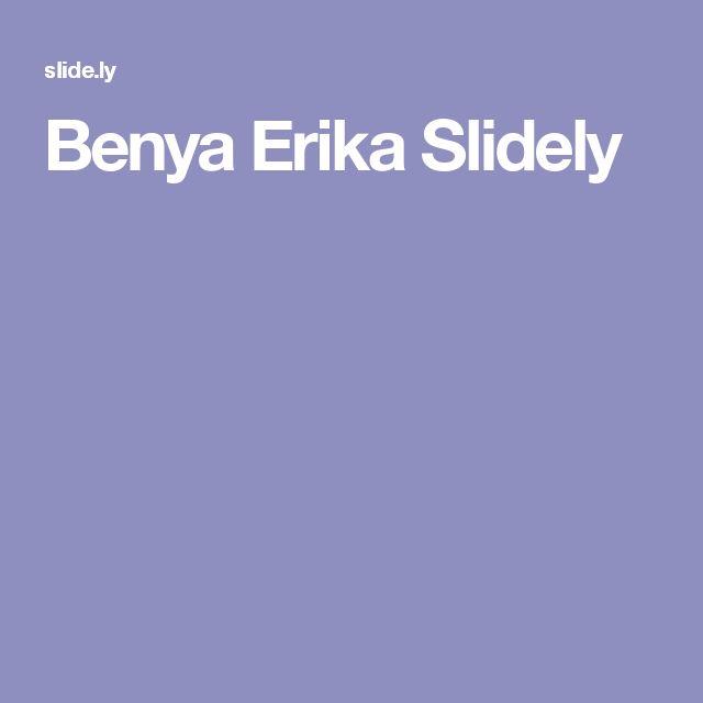 Benya Erika Slidely