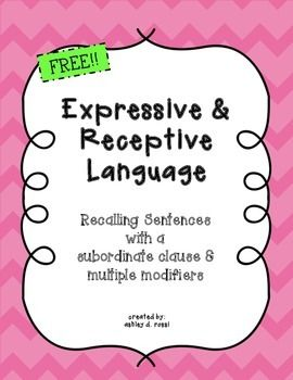 FREE! Expressive and Receptive Language Recalling Sentences with a Subordinate Clause and Multiple Modifiers provides 32 cards to improve a student's ability to remember spoken sentences of increased complexity in meaning and structure.see a complete version here: Recalling Sentences: Expressive & Receptive Language with 40 more cards, worksheets for complex sentences and more games includedThis skill is required for following academic instructions, note taking, etc.