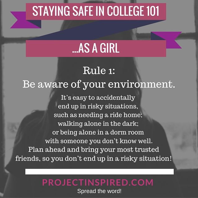 Every Woman Must Read: How To Stay Safe In Collegeu2014as A Girl Part 68
