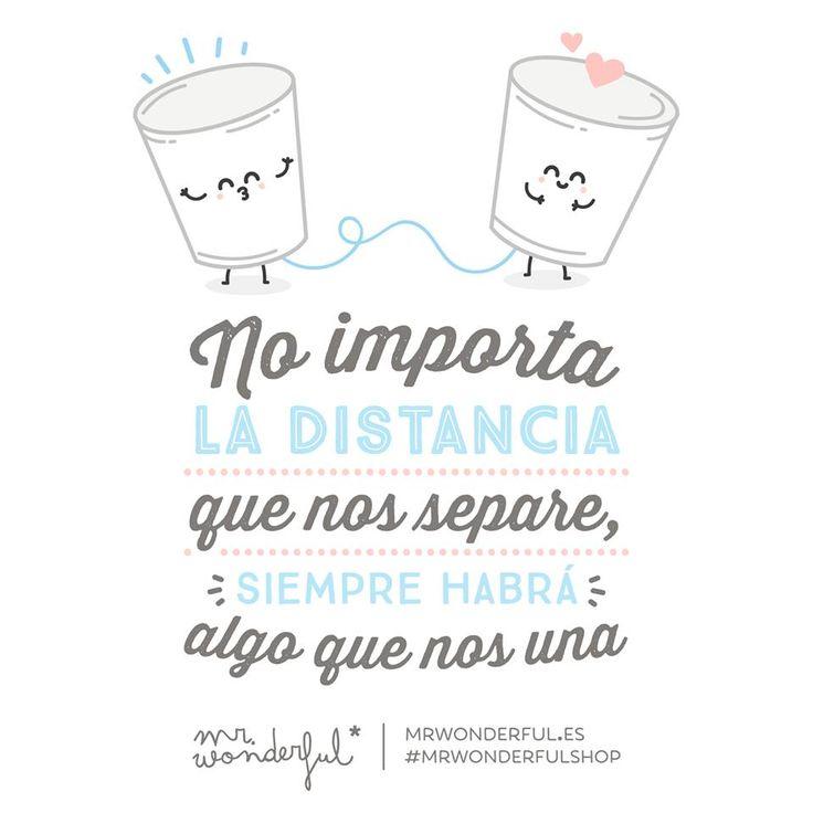 Nuestra amistad no entiende de fronteras ni kilómetros #mrwonderful #quotes #love