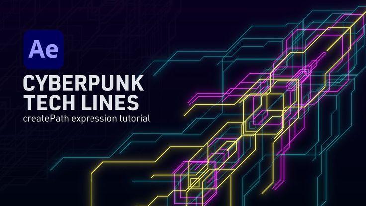 Cyberpunk Tech Lines After Effects Createpath Advanced Expression Tuto In 2021 Cyberpunk Tech Tutorial After Effect Tutorial