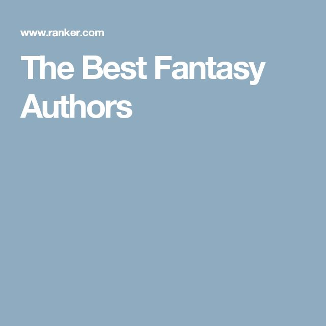 The Best Fantasy Authors
