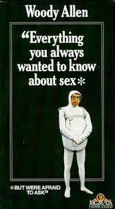 Tutto quello che avreste voluto sapere sul sesso...