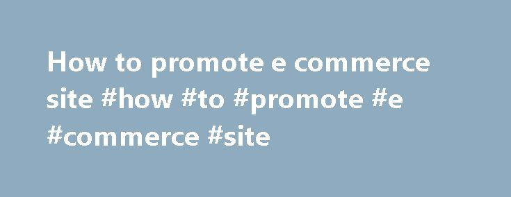 How to promote e commerce site #how #to #promote #e #commerce #site http://mauritius.remmont.com/how-to-promote-e-commerce-site-how-to-promote-e-commerce-site/  # MOZA BANCO, SA. GARSOM – Produ o Servi os MOZA BANCO, SA. About ACIS ACIS is a Mozambican non-profit business association, representing over 400 companies throughout Mozambique. Our members are from major sectors of the Mozambican economy including mining, hydrocarbons, agriculture, transport and logistics, telecomms, forestry…