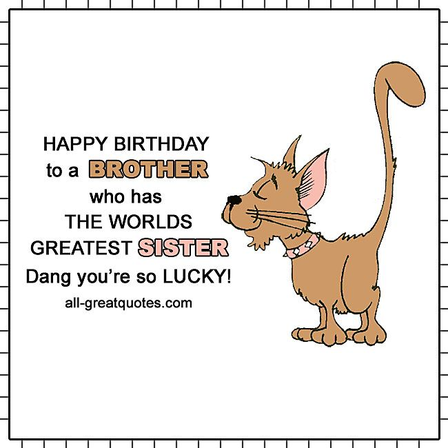 Happy Birthday Bro Birthday Brother Funny Birthday Greetings Funny Birthday Cards For Brother