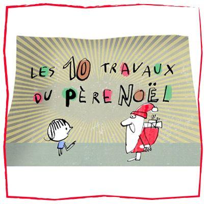 France Bleu : Les dix travaux du Père Noël - Des vidéos très drôles et faciles à exploiter en classe!