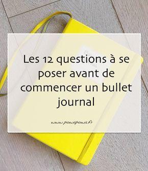 ♥ Les 12 questions à se poser avant de commencer un bullet journal