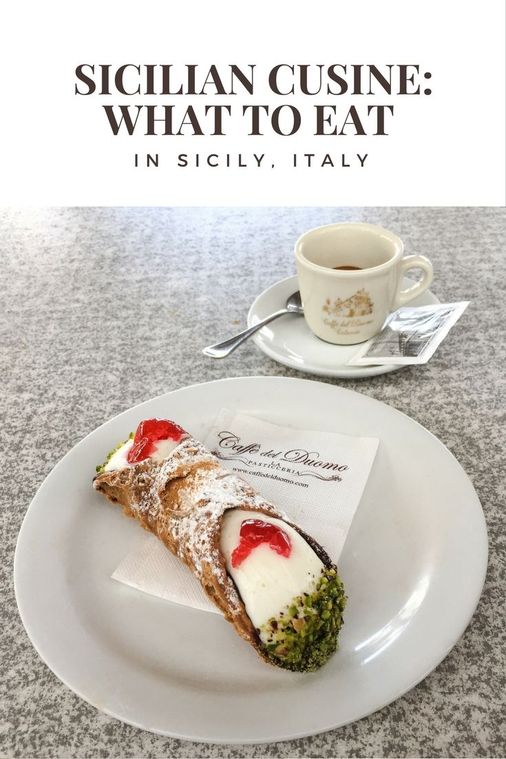 Sicily Italy Travel Tips | Sicilian Cuisine: What to eat in Sicily, Italy