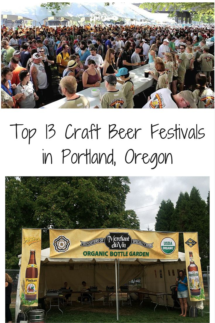 Top 13 Craft Beer Festivals in Portland, Oregon. Updated with 2018 festival dates. PDX beer at it's best! via @52perfectdays