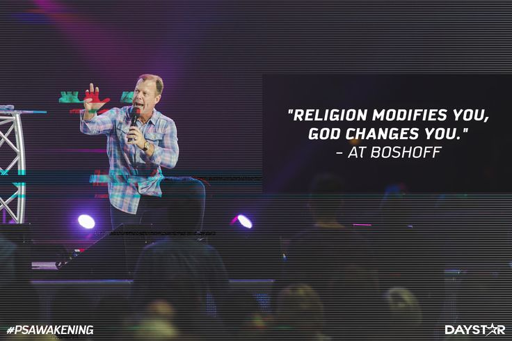 """""""Religion modifies you, God changes you."""" -At Boshoff [Daystar.com]"""