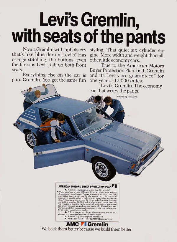 """""""Levi's Gremlin, with seats of the pants"""" - 1973 AMC Gremlin car ad"""