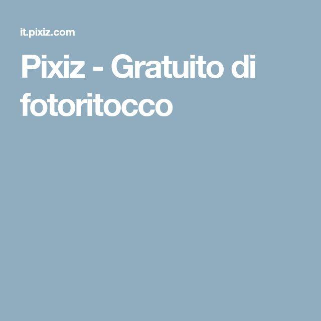 Pixiz - Gratuito di fotoritocco