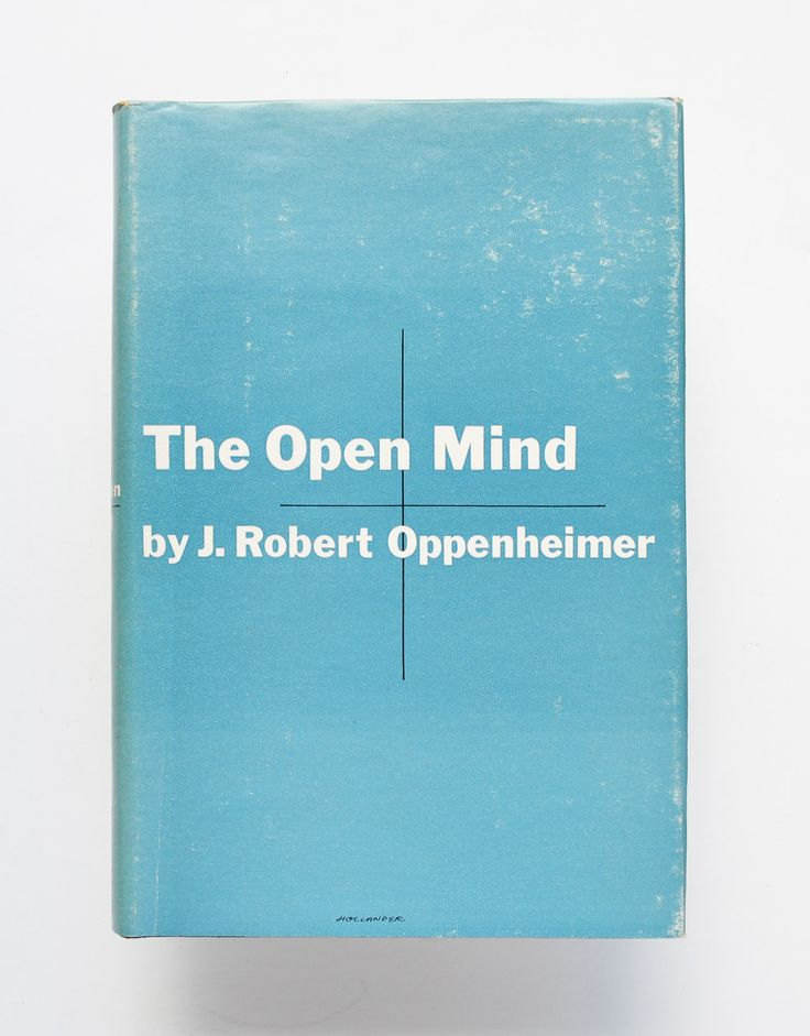 The Open Mind by J. Robert Oppenheimer